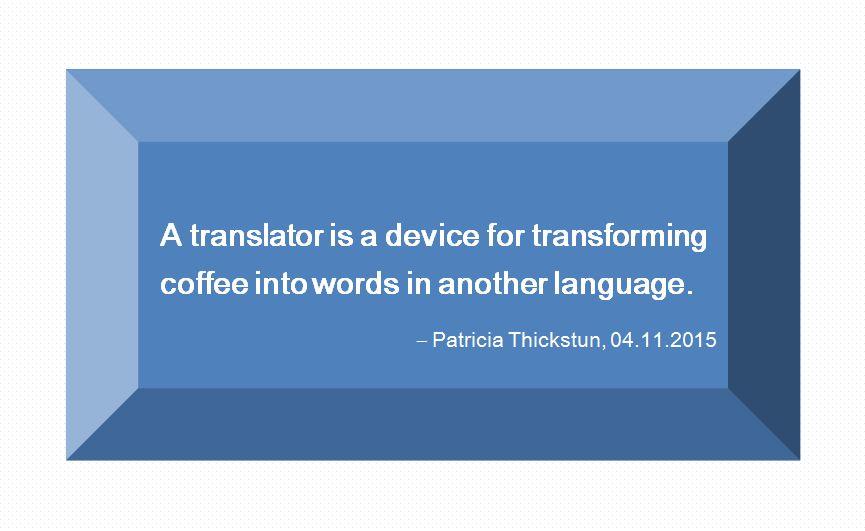 Translator is a device