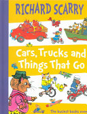 Richard Scarry- Cars Trucks and Things That Go